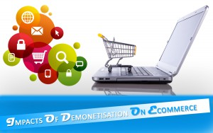 impacts of demonetization on Ecommerce